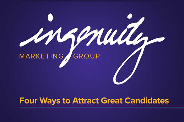 Title for Four Ways to Attract Great Candidates