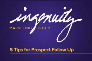 Five Tips for Prospect Follow Up
