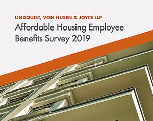 Lindquist, Von Husen & Joyce LLP Affordable Housing Employee Benefits Survey 2019 cover