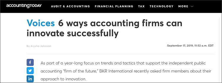 Screenshot of 6 ways accounting firms can innovate successfully from Accounting Today