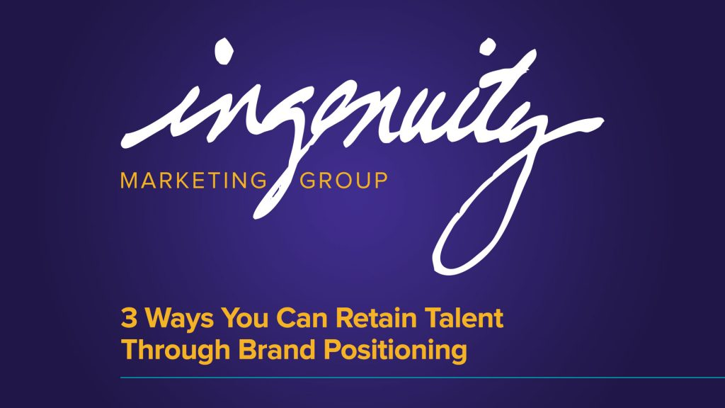 Video title slide for 3 Ways You Can Retain Talent Through Brand Positioning.