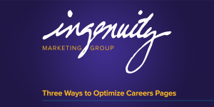 Three Ways to Optimize Careers Pages